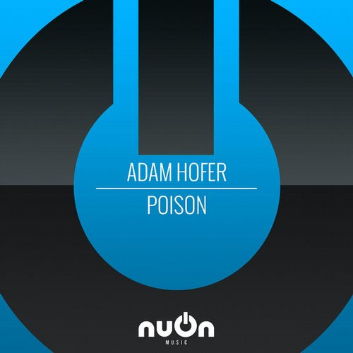 Adam Hofer - Poison [NUON004]