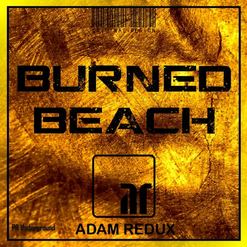 Adam Redux - Burned Beach [PRU088]