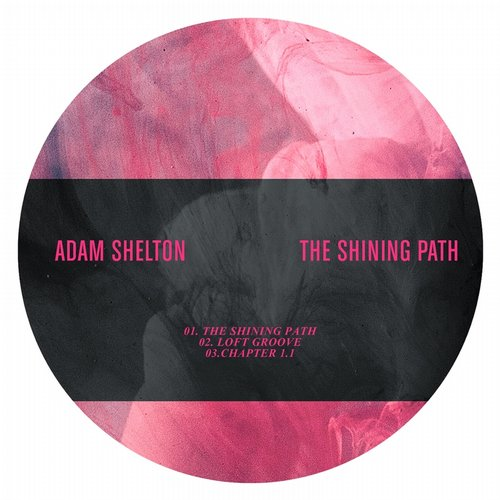 Adam Shelton - The Shining Path [ONE034]