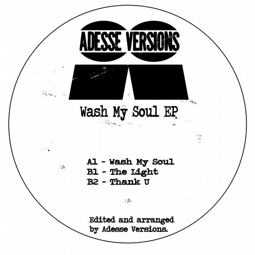 Adesse Versions - Wash My Soul [LT063]