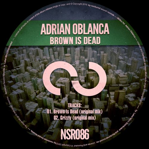 Adrian Oblanca – Brown Is Dead [NSR086]