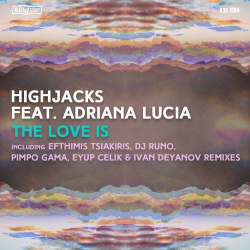 Adriana Lucia, Highjacks - The Love Is [KSS1584]