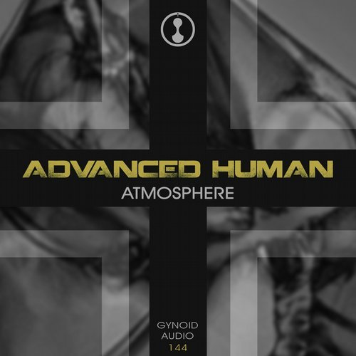 Advanced Human - Atmosphere [GYNOIDD 144]