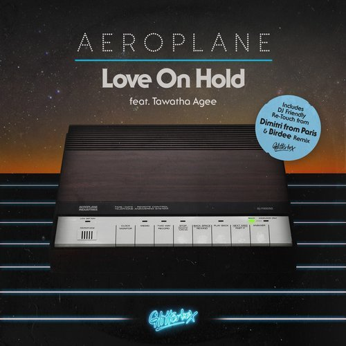Aeroplane - Love On Hold (feat. Tawatha Agee) [GLITS005D3]