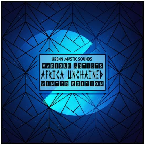 VA - Africa Unchained (Winter Edition) [UMS001]
