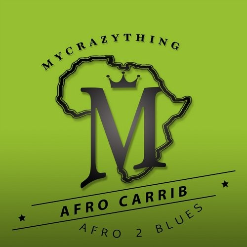 Afro Carrib - Afro 2 Blues [MCTA8]