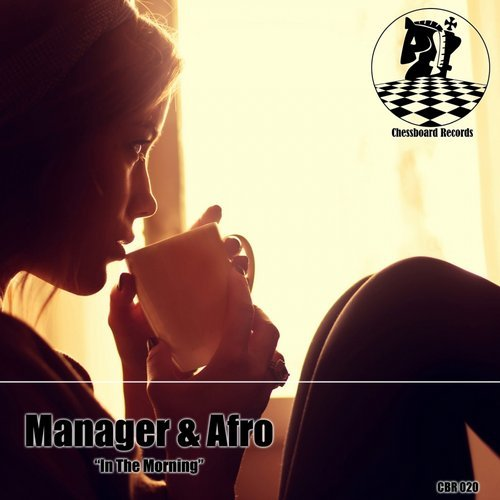 Afro, Manager - In The Morning [CBR 020]