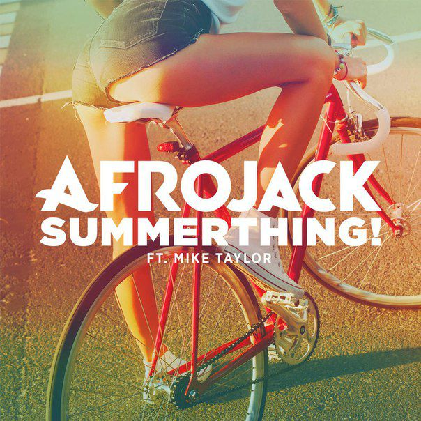 Afrojack feat. Mike Taylor - SummerThing!
