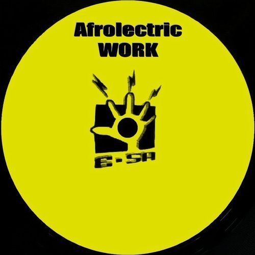 Afrolectric - Work [SA 22492]