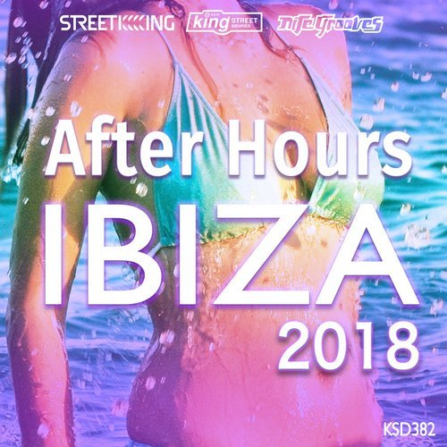 VA - After Hours Ibiza 2018 [KSD382]