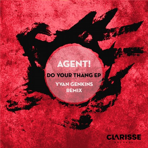 Agent! - Do Your Thang EP [CR049]