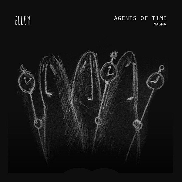Agents of Time – Magma [ELL034]