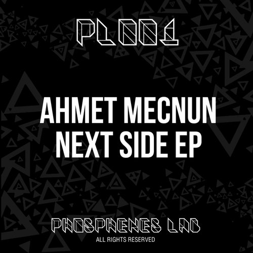 Ahmet Mecnun – Next Side [PL001]