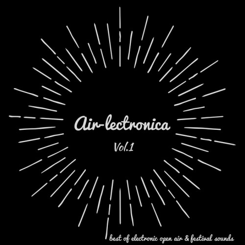 VA - Air-lectronica Vol 1 (Mixed By Franco Capuano) 2017 [AIRLECTRONICA001]
