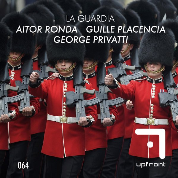 Aitor Ronda,Guille Placencia,George Privatti - La Guardia [UPF 064]