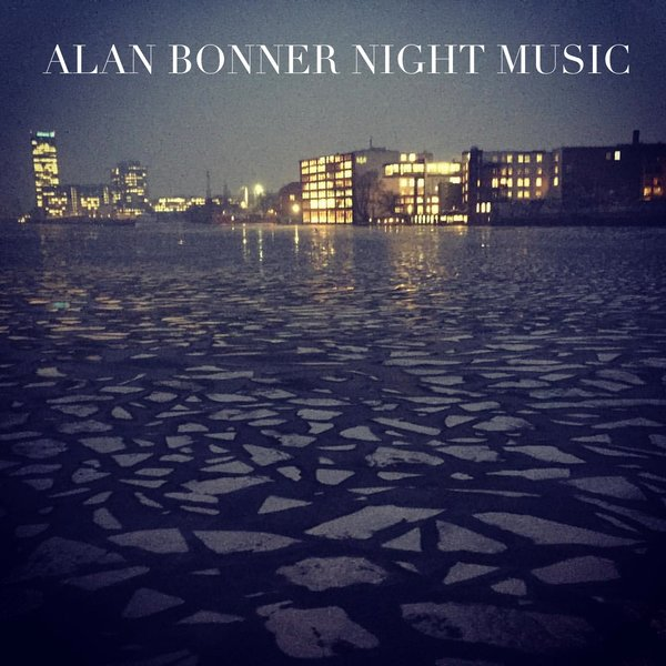 Alan Bonner - Night Music