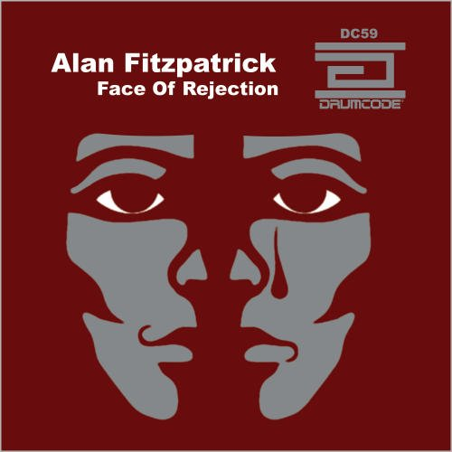Alan Fitzpatrick – Face Of Rejection [DC59]