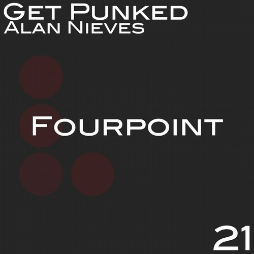 Alan Nieves - Get Punked [FOURP021A]