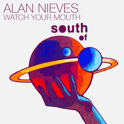 Alan Nieves – Watch Your Mouth [SOS005]