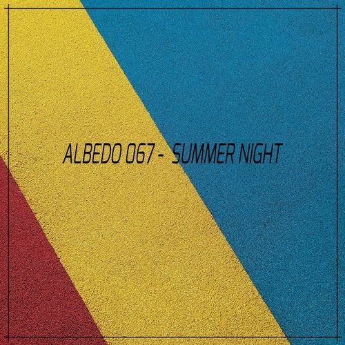 Albedo 067 – Summer Night [MNT246]