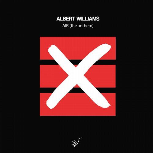 Albert Williams – Air (The Anthem) [YZR272]