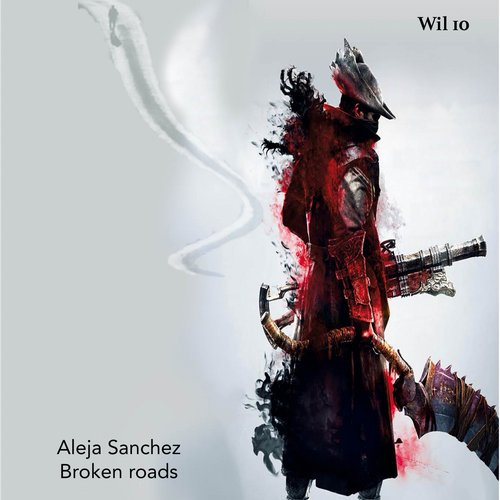 Aleja Sanchez - Broken Roads [WIL10]