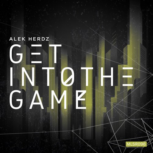 Alek Herdz – Get Into the Game EP [MLSR096]