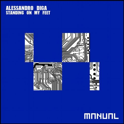 Alessandro Diga - Standing On My Feet [MAN222]