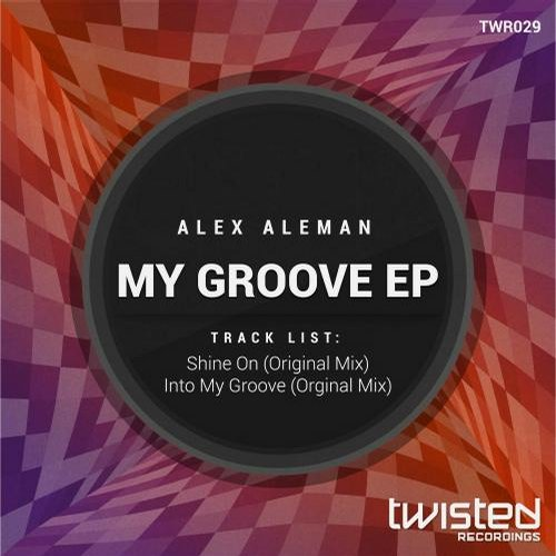 Alex Aleman - My Groove EP [TWR029]