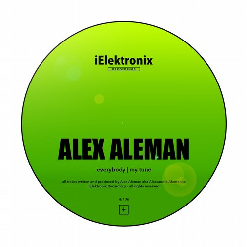 Alex Aleman - My Tune [IE 136]