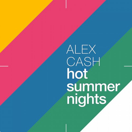 Alex Cash - Hot Summer Nights [190374210102]