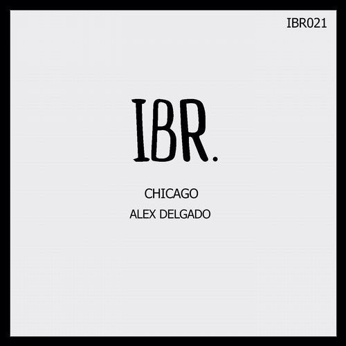 Alex delgado chicago ibr021 for Deep house chicago
