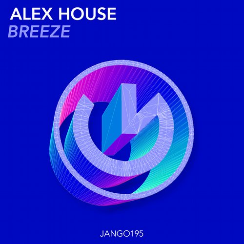 Alex House - Breeze [JANGO195]