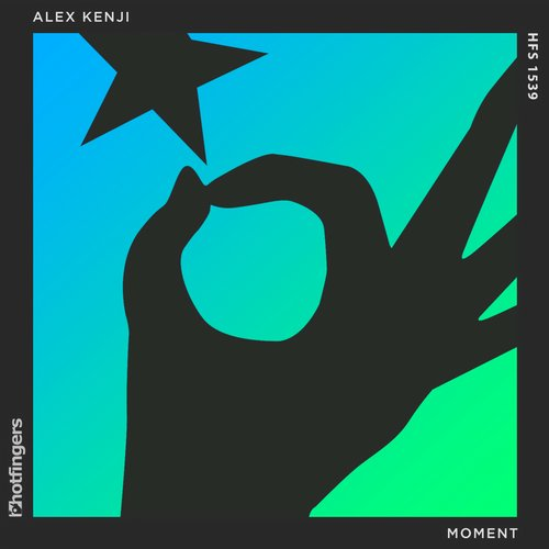 Alex Kenji - Moment EP [HFS1539]