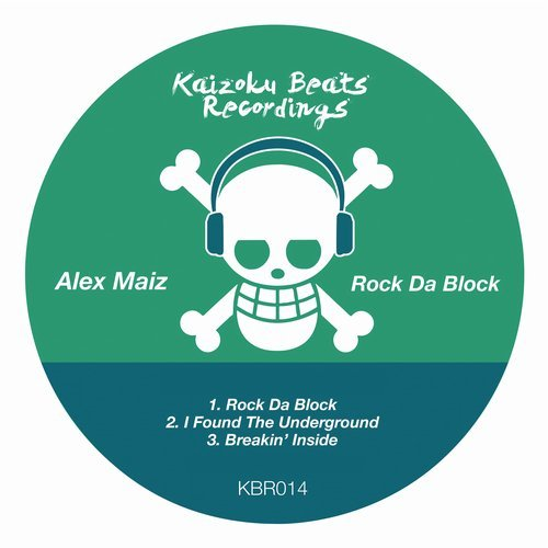 Alex Maiz - Rock Da Block [KBR 014]
