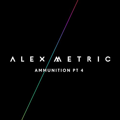 Alex Metric - Ammunition Pt. 4 [075679918529]