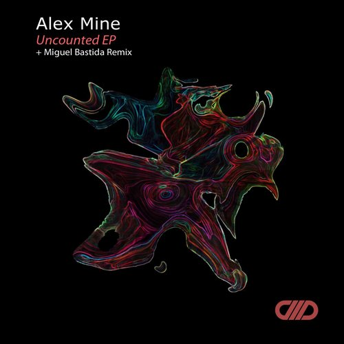 Alex Mine - Uncounted [CMD037]