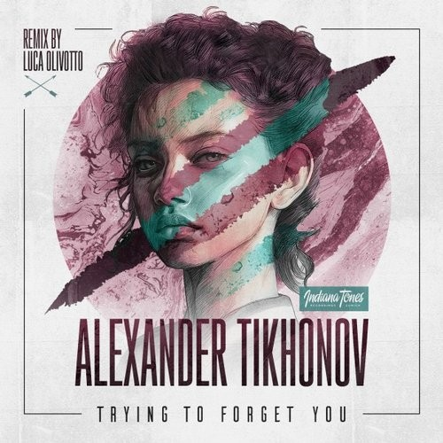 Alexander Tikhonov – Trying to Forget You [IT092]