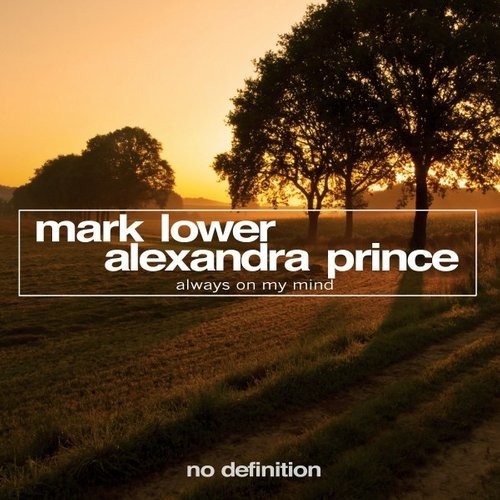 Alexandra Prince, Mark Lower - Always On My Mind [NDF101]