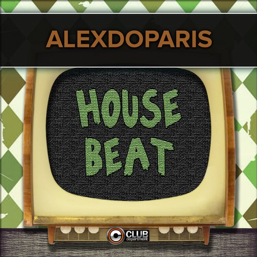 Alexdoparis - House Beat [BLV1529972]