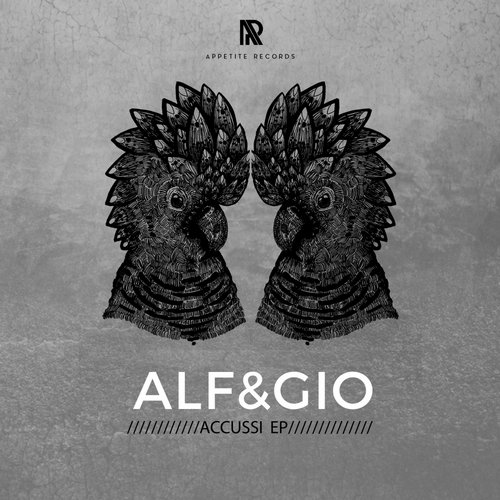 Alf&Gio – Accussi EP [APR008]
