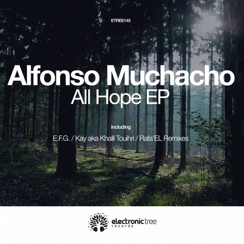 Alfonso Muchacho - All Hope EP [ETREE145]