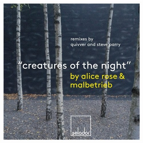 Alice Rose, Malbetrieb – Creatures Of The Night [SEL044]