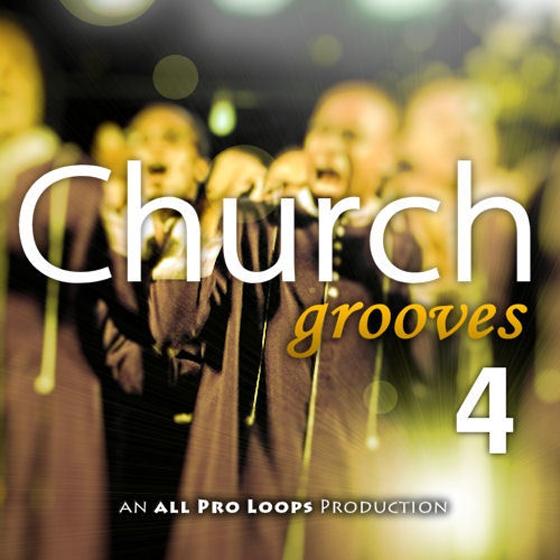 All Pro Loops Church Grooves 4 WAV MiDi-AUDIOSTRiKE