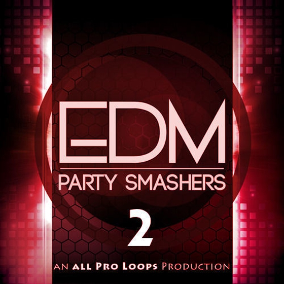 All Pro Loops EDM Party Smashers 2 WAV MiDi-AUDIOSTRiKE