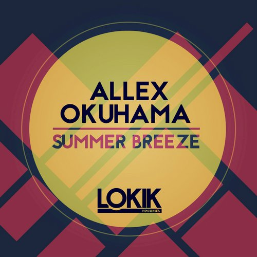 Allex Okuhama - Summer Breeze [LKEP160]