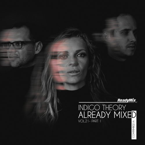VA - Already Mixed Vol 21 Part 1 [COMPRMR021A]