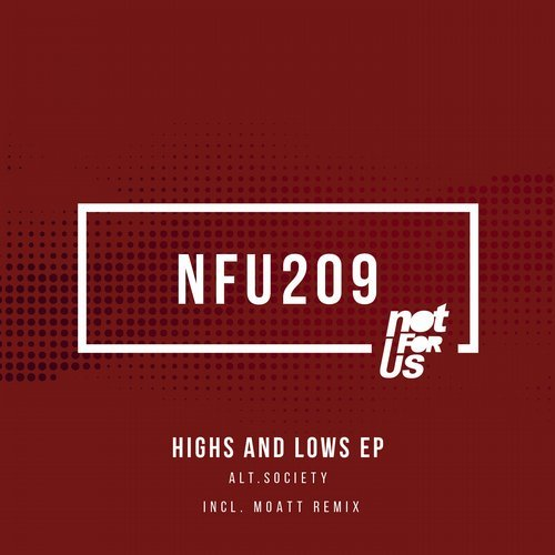Alt.Society – Highs and Lows EP [NFU209]