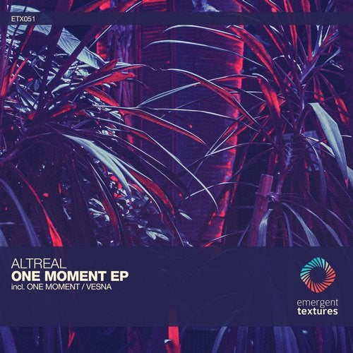 AltReal – One Moment [ETX051]