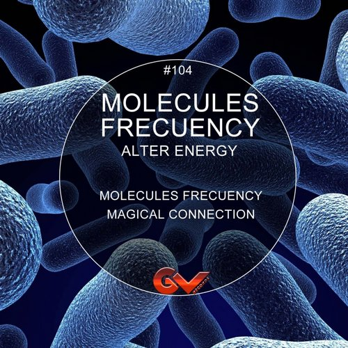 Alter Energy - Molecules Frecuency [GVR 104]